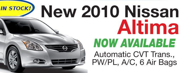 2010 ALTIMA IN STOCK